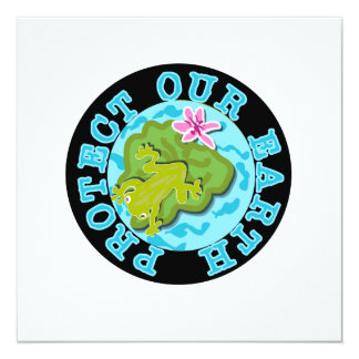 Frog Protect Our Earth T-shirts and Gifts 13 Cm X 13 Cm Square Invitation Card