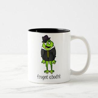 Froget Abodit Mug
