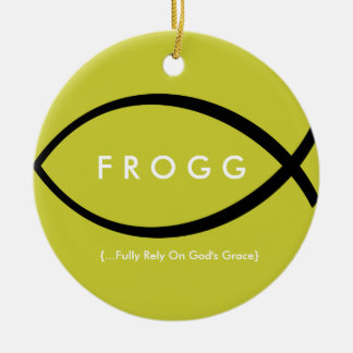FROGG (Fully Rely On God's Grace) Ornament (Mod)