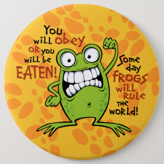 Frogs Rule 6 Cm Round Badge