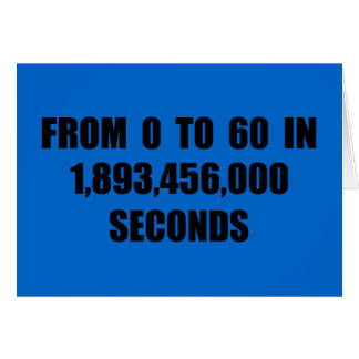 From  0 to 60 in seconds card