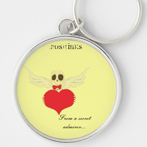 From a secret admirer...keychain by P.O.S.H.Inks