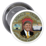 From Gambling House to White House 7.5 Cm Round Badge