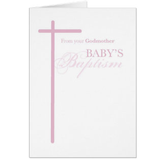 From Godmother on Baptism of Girl, Pink Cross Greeting Card