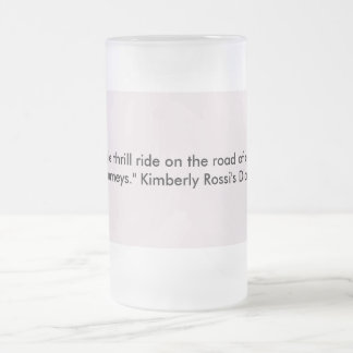 From Kimberly Rossi's Diary Frosted Glass Beer Mug