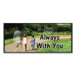 From Missing Dad - I'm Always With You Rack Card