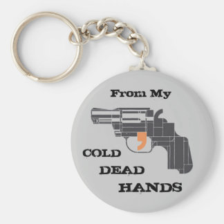 From My Cold Dead Hands Basic Round Button Key Ring