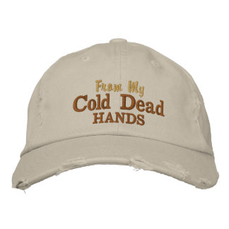 From My Cold Dead Hands Embroidered Baseball Caps
