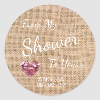 'From My Shower To Yours' Burlap, Sugar Scrub Classic Round Sticker