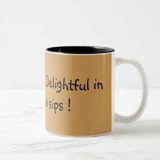 From Nasty to Delightful - Coffee Mug