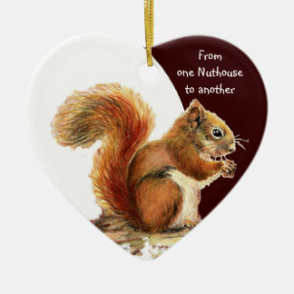 From One Nuthouse to Another Fun Squirrel humor Christmas Ornament