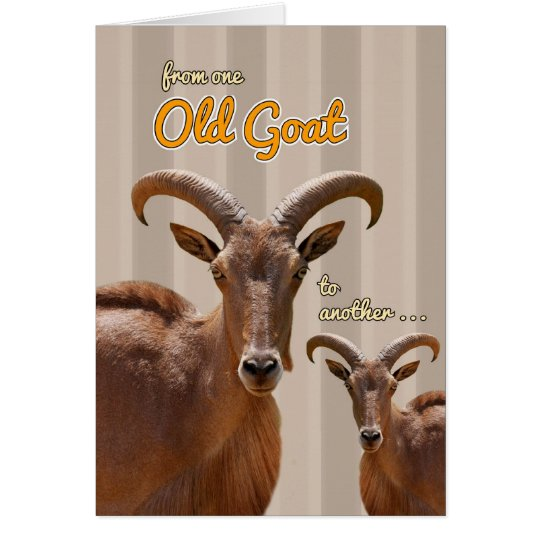 From One Old Goat to Another Funny Birthday