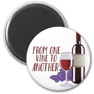 From One Vine 6 Cm Round Magnet