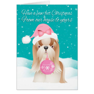 From Our House To Yours Tzu Dog Christmas Greeting Greeting Card