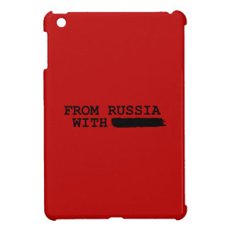 from russia with------- iPad mini case