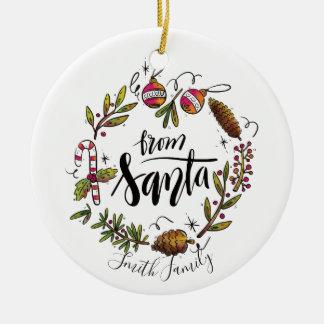 From Santa. Watercolor Hand Drawn Wreath Christmas Ornament