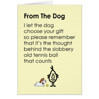 From The Dog - a funny happy birthday poem Card