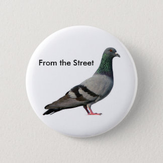 From the Street 6 Cm Round Badge