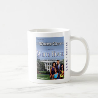 """From the Windy City to The White House"" mug"