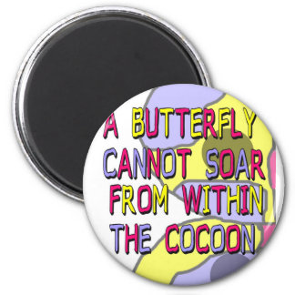 From Within the Cocoon Magnet