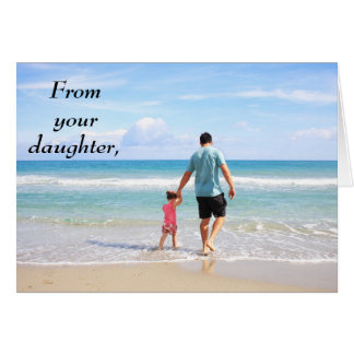 From Your Daughter Happy Father's Day Card