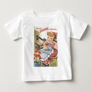 From Your Daughter on Mothers Day Baby T-Shirt