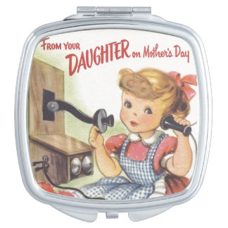 From Your Daughter on Mothers Day Mirrors For Makeup
