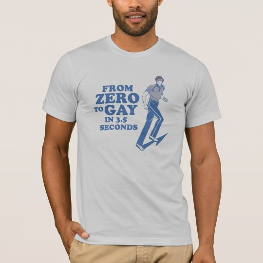 From zero to gay / Gay Humour T-shirt