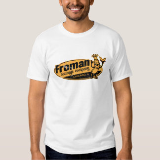 Froman Sausage co chicago illinois Shirt
