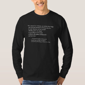 FRONT/BACK FDR'S 2ND BILL OF RIGHTS + QUOTE T-Shirt