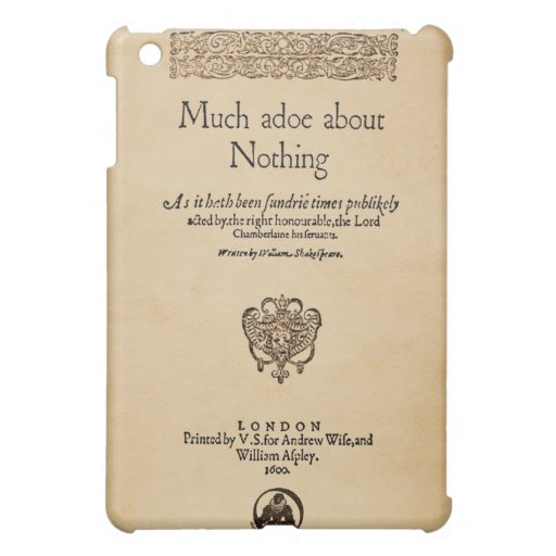 Front Piece to Much Ado About Nothing Quarto Case For The iPad Mini