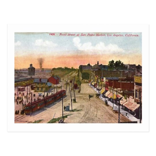 Front St., San Pedro Harbour, Los Angeles, Vintage Postcard