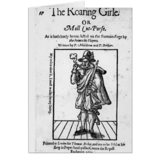 Frontispiece to The Roaring Girle Greeting Cards