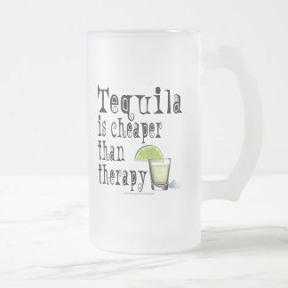 FROSTED STEIN MUG - TEQUILA, CHEAPER THAN THERAPY