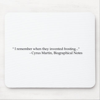 Frosting Quote Mouse Pad
