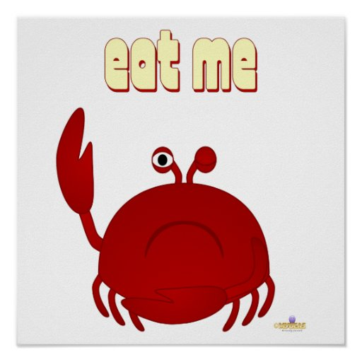 Frowning Red Crab Eat Me Posters