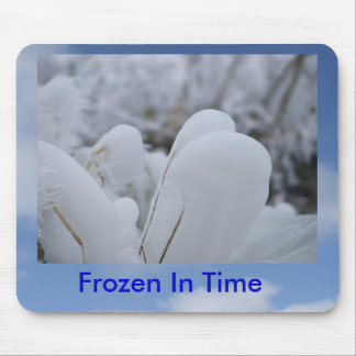 Frozen in Time Mouse Pad