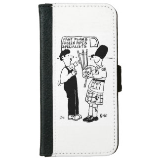 Frozen Pipes - Plumber assists Man with Bagpipes iPhone 6 Wallet Case