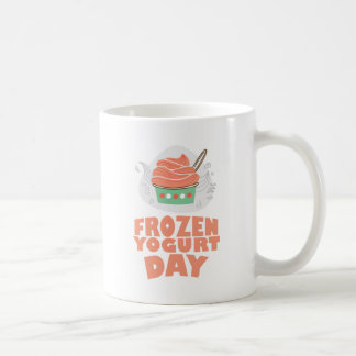 Frozen Yogurt Day - Appreciation Day Coffee Mug