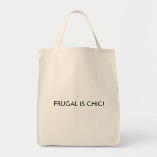FRUGAL IS CHIC! GROCERY TOTE BAG