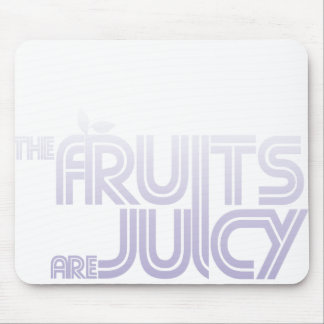 Fruit Are Juicy Mousepad