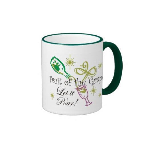 Fruit of the Grape White Wine, Let it Pour! Mug