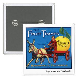 Fruit Tramp Button 1