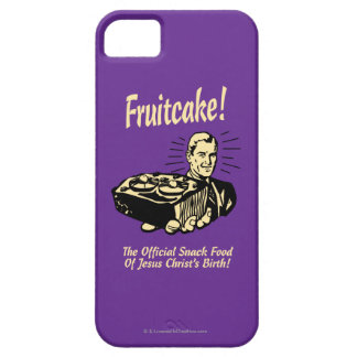 Fruitcake! The Snack Food of Jesus' Birth iPhone 5 Cases