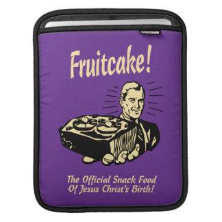 Fruitcake! The Snack Food of Jesus' Birth iPad Sleeve