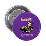 Fruitcake! The Snack Food of Jesus' Birth Pin
