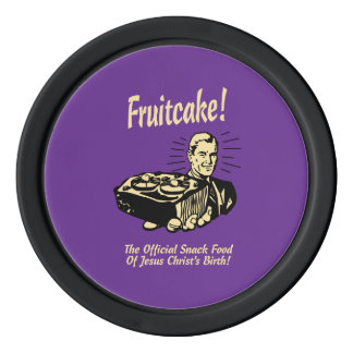Fruitcake! The Snack Food of Jesus' Birth Poker Chips