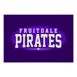 Fruitdale High School; Pirates Poster