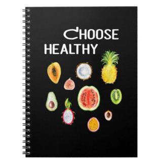 Fruits Food: Choose Healthy Vegan, Vegetarian Notebook