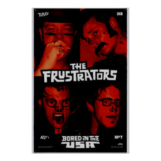 Frustrators Signed Poster